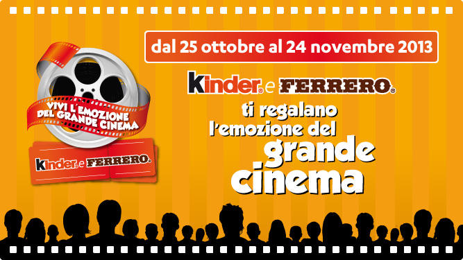 KINDER e FERRERO ti regalano il GRANDE CINEMA