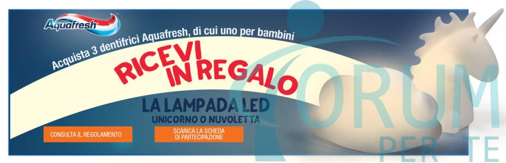 Aquafresh ti regala la lampada LED Unicorno o Nuvoletta